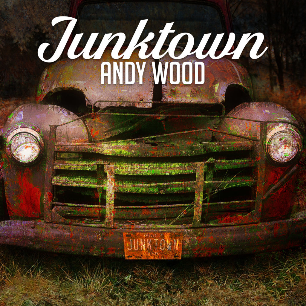 Andy Wood Junktown Album Cover