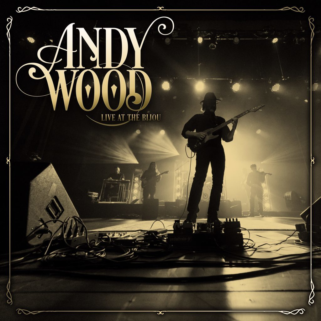 Andy Wood Live at the Bijou Album Cover